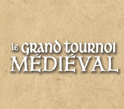 Le grand tournoi médiéval